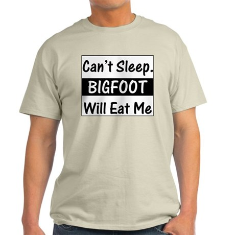 Can't Sleep. Bigfoot Will Eat Ash Grey T-Shirt