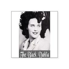 "The Black Dahlia Square Sticker 3"" x 3"""
