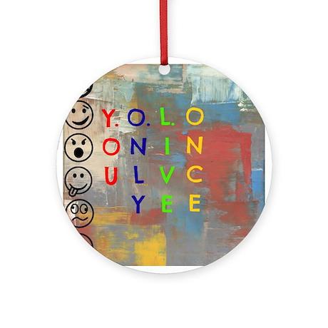 Y.O.L.O Ornament (Round)