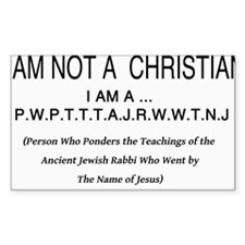 I am NOT a Christian Decal