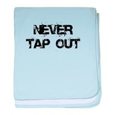 Never Tap out baby blanket