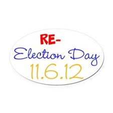 RE-election Day Oval Car Magnet