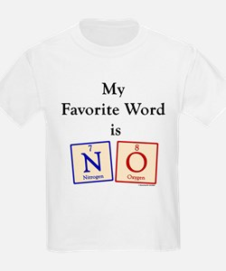 2-Favorite word is NO T-Shirt