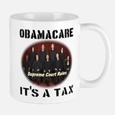 Obamacare It's A Tax Mug