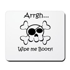 Skull Pirate Wipe Me Booty Mousepad