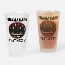 Obamacare What Next? Drinking Glass