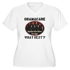 Obamacare What Next? T-Shirt