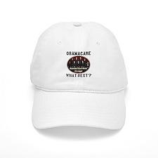 Obamacare What Next? Baseball Cap