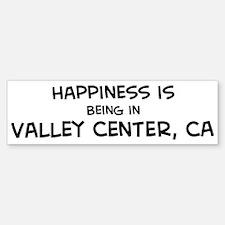 Valley Center - Happiness Bumper Bumper Bumper Sticker