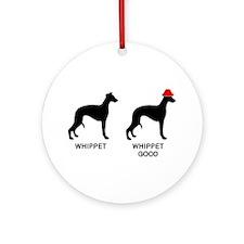 WHIPPET, WHIPPET GOOD! Ornament (Round)