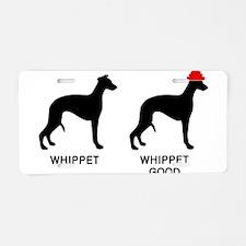 WHIPPET, WHIPPET GOOD! Aluminum License Plate