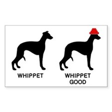WHIPPET, WHIPPET GOOD! Decal
