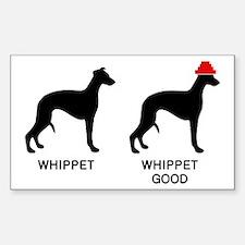 WHIPPET, WHIPPET GOOD! Sticker (Rectangle)