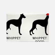 WHIPPET, WHIPPET GOOD! Rectangle Magnet (100 pack)
