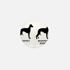 WHIPPET, WHIPPET GOOD! Mini Button (10 pack)