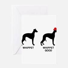 WHIPPET, WHIPPET GOOD! Greeting Card