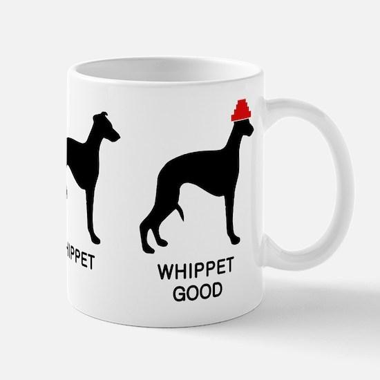 WHIPPET, WHIPPET GOOD! Mug