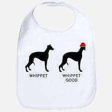 WHIPPET, WHIPPET GOOD! Bib