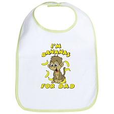 I'm Bananas For Dad Bib