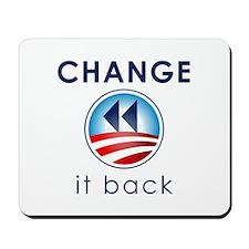 Change It Back Mousepad