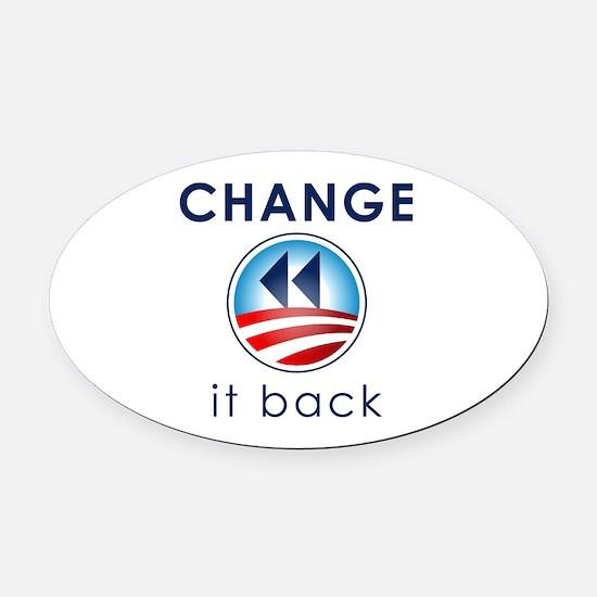 Change It Back Oval Car Magnet