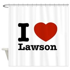 I Love Lawson Shower Curtain
