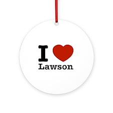 I Love Lawson Ornament (Round)
