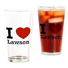 I Love Lawson Drinking Glass