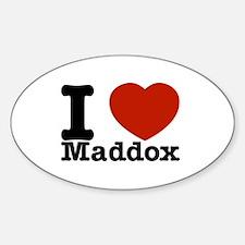 I Love Maddox Sticker (Oval)