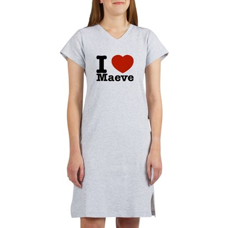 I Love Maeve Women's Nightshirt