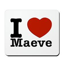 I Love Maeve Mousepad