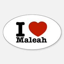 I Love Maleah Sticker (Oval)