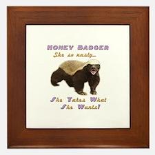 honey badger takes what she wants Framed Tile
