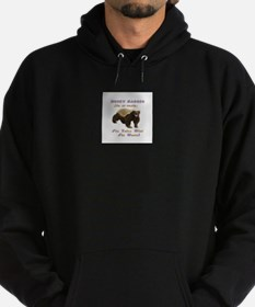 honey badger takes what she wants Hoodie (dark)