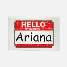 Hello My name is Ariana Rectangle Magnet