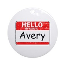 Hello My name is Avery Ornament (Round)