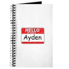 Hello My name is Ayden Journal