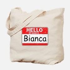 Hello My name is Bianca Tote Bag