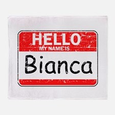Hello My name is Bianca Throw Blanket