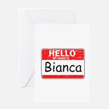 Hello My name is Bianca Greeting Card