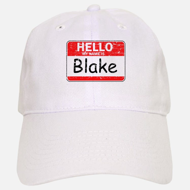 Hello My name is Blake Baseball Baseball Cap