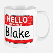 Hello My name is Blake Mug