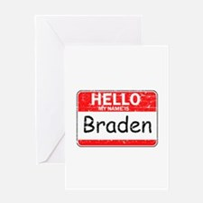 Hello My name is Braden Greeting Card