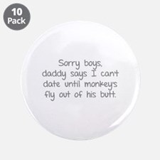 """Sorry boys daddy says I can't date until 3.5"""" Butt"""