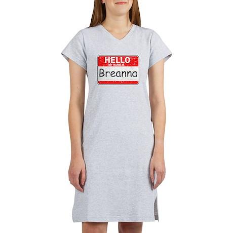 Hello My name is Breanna Women's Nightshirt