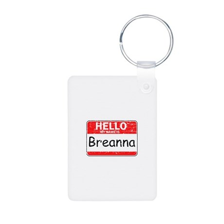Hello My name is Breanna Aluminum Photo Keychain