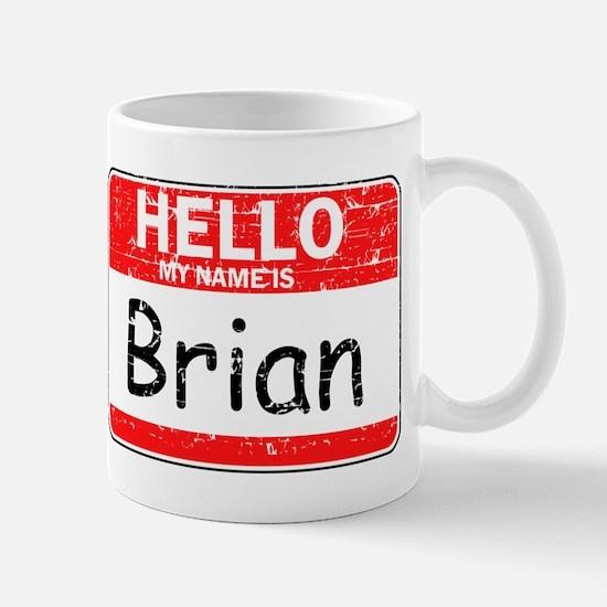 Hello My name is Brian Mug
