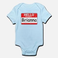 Hello My name is Brianna Infant Bodysuit