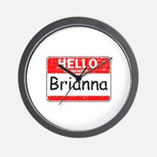 Hello My name is Brianna Wall Clock