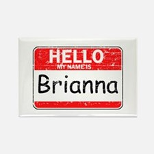Hello My name is Brianna Rectangle Magnet